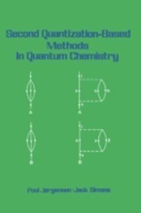 (ebook) Second Quantization-Based Methods in Quantum Chemistry - Science & Technology Chemistry