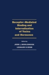 (ebook) Receptor-Mediated Binding and Internalization of Toxins and Hormones - Science & Technology Biology
