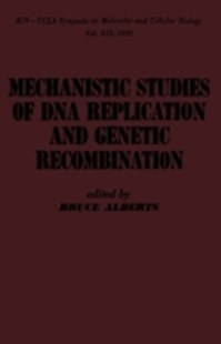 (ebook) mechanistic studies of DNA replication and genetic recombination - Science & Technology Biology