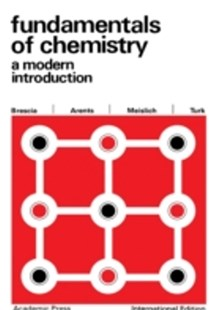(ebook) Fundamentals of Chemistry: A Modern Introduction (1966) - Science & Technology Chemistry