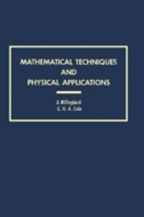 (ebook) Mathematical Techniques and Physical Applications - Science & Technology Mathematics