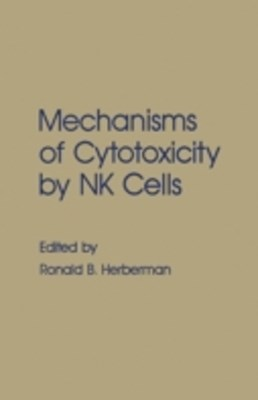Mechanisms of Cytotoxicity by NK Cells