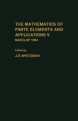mathematics of finite elements and Applications V