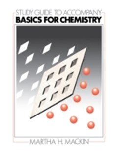 (ebook) Study Guide to Accompany Basics for Chemistry - Science & Technology Chemistry