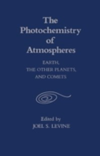 (ebook) Photochemistry of Atmospheres - Science & Technology Environment