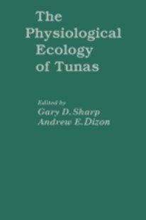 (ebook) Physiological Ecology of Tunas - Pets & Nature Fish & Aquariums