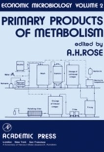 (ebook) Economic Microbiology: Primary Products of Metabolism - Reference Medicine