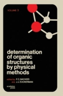 (ebook) Determination of Organic Structures by Physical Methods V3 - Science & Technology Chemistry