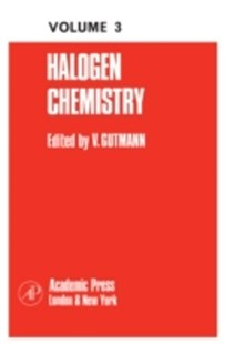 (ebook) Halogen Chemistry - Science & Technology Chemistry