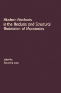 (ebook) Modern Methods in the Analysis and Structural Elucidation of Mycotoxins - Reference Medicine