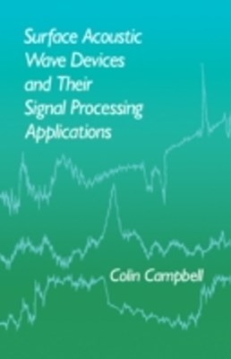 (ebook) Surface Acoustic Wave Devices and Their Signal Processing Applications