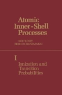 (ebook) Atomic Inner-Shell Processes - Science & Technology Engineering
