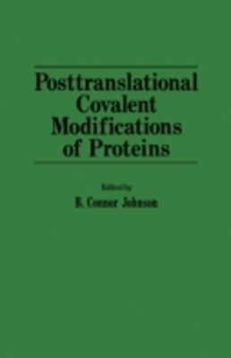 Posttranslational covalent modifications of proteins