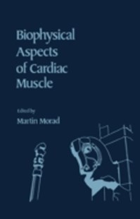(ebook) Biophysical Aspects of Cardiac Muscle - Science & Technology Biology