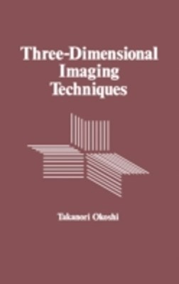 Three-Dimensional Imaging Techniques