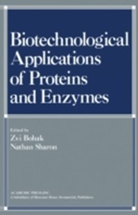 (ebook) Biotechnological Applications of Proteins and Enzymes - Science & Technology Chemistry