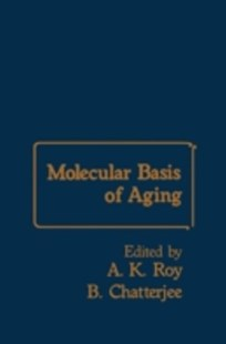 (ebook) Molecular Basis of Aging - Science & Technology Biology