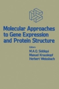 (ebook) Molecular Approaches to Gene Expression and Protein Structure - Science & Technology Biology