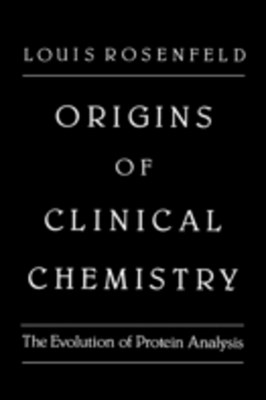Origins of Clinical Chemistry