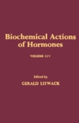 Biochemical Actions of Hormones V14