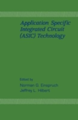 Application Specific Integrated Circuit (ASIC) Technology