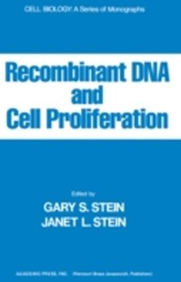 (ebook) Recombinant DNA And Cell Proliferation - Science & Technology Biology