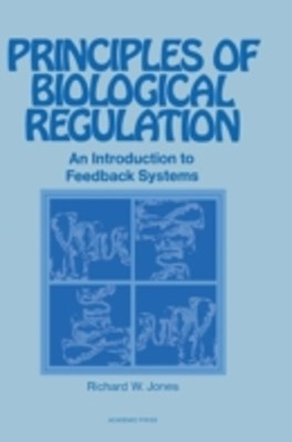 Principles of Biological Regulation