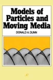 (ebook) Models of Particles and Moving Media - Science & Technology Physics