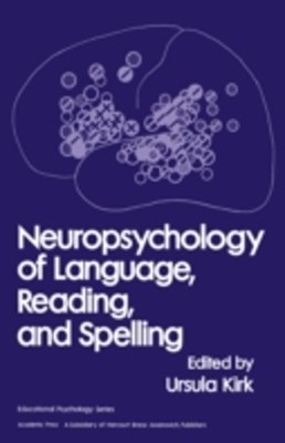 (ebook) Neuropsychology of Language, Reading and Spelling