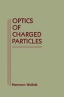 (ebook) Optics of Charged Particles - Science & Technology Physics