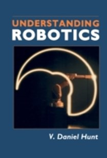 (ebook) Understanding Robotics - Science & Technology Engineering