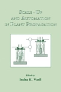 (ebook) Scale-Up and Automation in Plant Propagation - Science & Technology Biology
