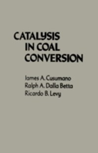 (ebook) Catalysis in Coal Conversion - Science & Technology Engineering