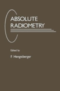 (ebook) Absolute Radiometry - Science & Technology Physics