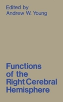 Functions of the Right Cerebral Hemisphere