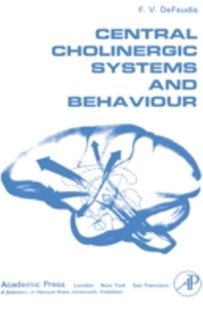 (ebook) Central Cholinergic Systems and Behaviour - Reference Medicine