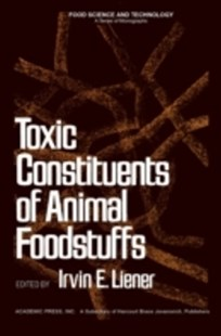 (ebook) Toxic Constituents of Animal Foodstuffs - Reference Medicine
