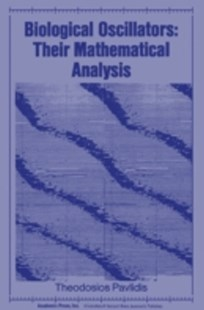 (ebook) Biological Oscillators: Their Mathematical Analysis - Science & Technology Biology