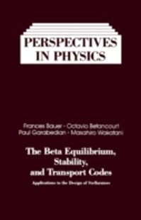 (ebook) Beta Equilibrium, Stability, and Transport Codes - Science & Technology Physics