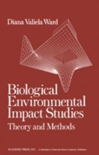 (ebook) Biological Environmental Impact Studies - Science & Technology Biology