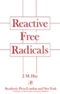 (ebook) Reactive Free Radicals - Science & Technology Chemistry