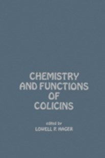 (ebook) Chemistry And Functions of Colicins - Science & Technology Environment