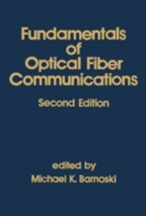 (ebook) Fundamentals of Optical Fiber Communications - Science & Technology Engineering