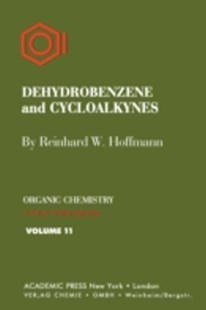 (ebook) Dehydrobenzene and Cycloalkynes - Science & Technology Chemistry