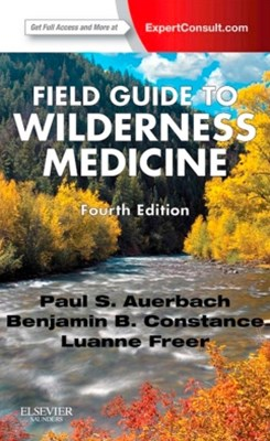 Field Guide to Wilderness Medicine E-Book