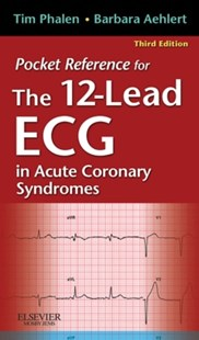 (ebook) Pocket Reference for The 12-Lead ECG in Acute Coronary Syndromes - E-Book - Reference Medicine