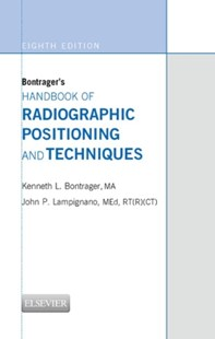 (ebook) Bontrager's Handbook of Radiographic Positioning and Techniques - E-BOOK - Reference Medicine