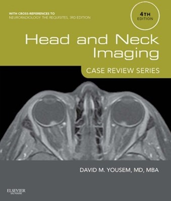 (ebook) Head and Neck Imaging: Case Review Series E-Book