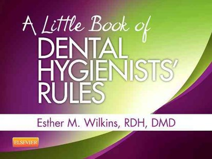 Little Book of Dental Hygienists' Rules by Esther M. Wilkins (9780323228923) - PaperBack - Reference Medicine