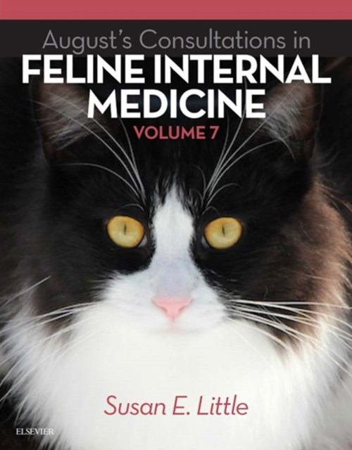 August's Consultations in Feline Internal Medicine, Volume 7 - E-Book